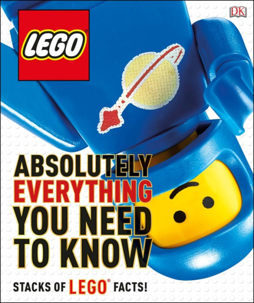 ISBN0241232406-1 LEGO: Absolutely Everything You Need to Know