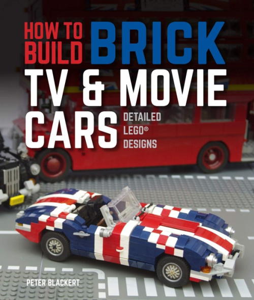 ISBN0760365881-1 How to Build Brick TV and Movie Cars